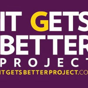 It Gets Better – The It Gets Better Project exists to uplift, empower, and connect LGBTQ+ youth around the globe.